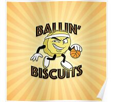 Ballin' Biscuits Poster