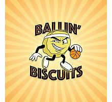 Ballin' Biscuits Photographic Print
