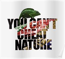 You can't cheat nature Poster