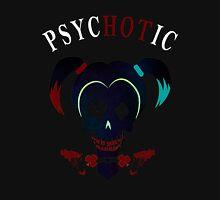 Psychotic Unisex T-Shirt