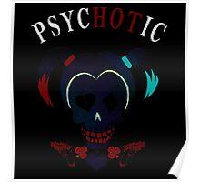 Psyhotic Poster