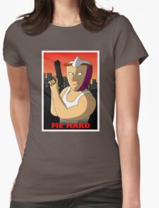 Pie Hard Womens Fitted T-Shirt