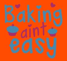 Baking aint easy with cute cupcakes Kids Tee