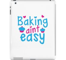 Baking aint easy with cute cupcakes iPad Case/Skin