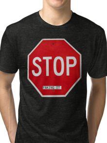 Stop Faking It Tri-blend T-Shirt