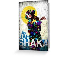 Jah Shaka Sound System Greeting Card