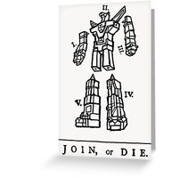 Join or Die Transformers Greeting Card