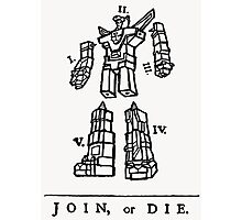 Join or Die Transformers Photographic Print