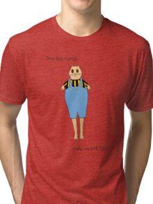 Not a fat kitty Tri-blend T-Shirt
