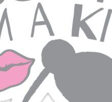 Kuss (kiss) me in a New Zealand accent I'm a KIWI Sticker