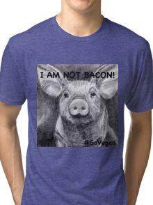 I AM NOT BACON! Tri-blend T-Shirt