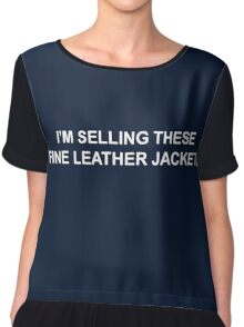 I'm selling these fine leather jackets Chiffon Top