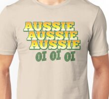 Aussie Aussie Aussie OI OI OI !  Australian chant for Australia day Unisex T-Shirt