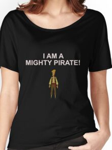 GUYBRUSH THREEPWOOD- I am a mighty pirate!  Women's Relaxed Fit T-Shirt