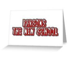 Parsons New School Greeting Card