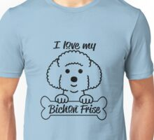 I love my Bichon Frise Unisex T-Shirt
