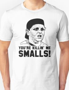 you're killing me Quote T-Shirt