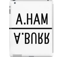 A.Ham A.Burr mirror iPad Case/Skin
