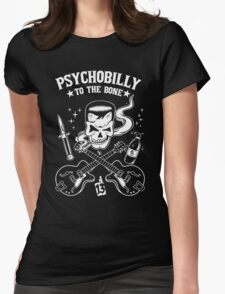 Psychobilly To The Bone Womens T-Shirt