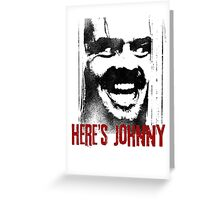 Here´s Johnny Greeting Card