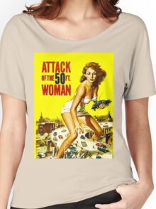 Attack of the 50 foot woman Women's Relaxed Fit T-Shirt