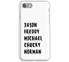 Favorite Horror Character Names iPhone Case/Skin