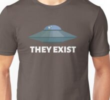 They exist (UFO) Unisex T-Shirt