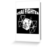 THAI FIGHTER - FOOD ATTACK Greeting Card