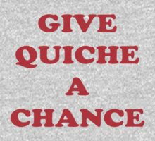 Give Quiche A Chance - Red Dwarf Inspired T-Shirt Rimmer Quote Sticker Baby Tee