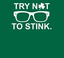 try not to stink irish Unisex T-Shirt
