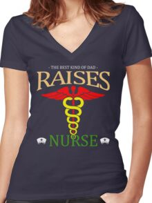 fathers day gift raises nurse Women's Fitted V-Neck T-Shirt