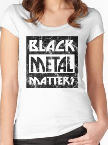 BLACK METAL MATTERS 101 DISTRESSED Women's Fitted Scoop T-Shirt