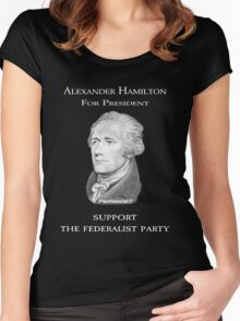 Alexander Hamilton for President - Support the Federalist Party Women's Fitted Scoop T-Shirt