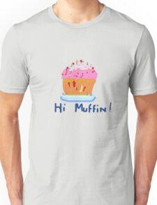 HI MUFFIN (pink) T SHIRT COLLECTION Unisex T-Shirt