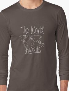 The World Awaits Travel Adventure funny logo tshirt Long Sleeve T-Shirt