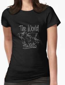 The World Awaits Travel Adventure funny logo tshirt Womens Fitted T-Shirt