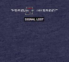 Person of Interest SIGNAL LOST  Tri-blend T-Shirt