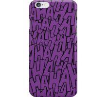 Ha Ha Ha - Purple iPhone Case/Skin