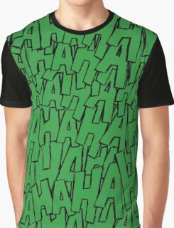 Ha Ha Ha - Green Graphic T-Shirt