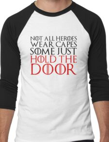 NOT ALL HEROES WEAR CAPES (HOLD THE DOOR) (Black)  Men's Baseball ¾ T-Shirt