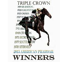 Triple Crown Winners 2015 American Pharoah Photographic Print