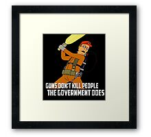 Dale Gribble - Guns Don't Kill People, The Government Does! Framed Print