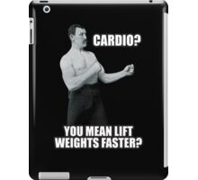 Cardio? You Mean Lift Weights Faster? iPad Case/Skin