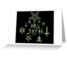 Hail Satan (Green) Greeting Card