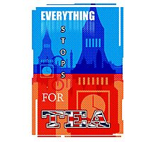 Everything Stops for Tea Photographic Print