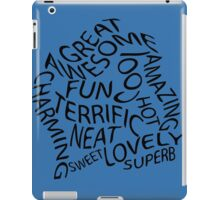 You are awesome! iPad Case/Skin