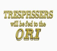 Trespassers Will Be Fed to the Ori - Dark Backgrounds Baby Tee
