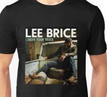 LEE BRICE DRIVE TRUCK Unisex T-Shirt
