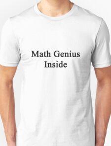 Math Genius Inside Unisex T-Shirt