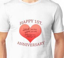 1st. Anniversary Unisex T-Shirt